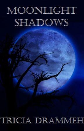 Moonlight Shadows by triciadrammeh
