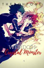 Weirdos I: Crystal Monster by TheAshtone