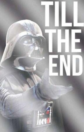 Till The End ➸ Darth Vader by samara_skywalker