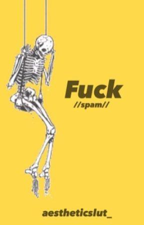 Fuck. by aestheticslut_