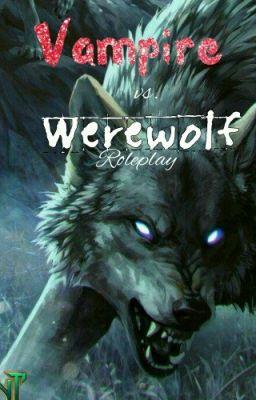 Vampire Vs Werewolf Roleplay Werewolf Information
