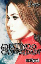 ¿Destino O Casualidad? by Dageyi