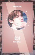KID || JaeYong [COMPLETED] by winwinoppa