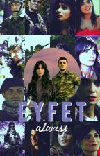 EYFET  by alavess