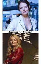Allison or Emma by Swan-JonesFamily