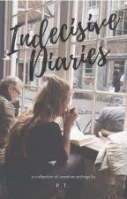 Indecisive Diaries by Mizzy_PT
