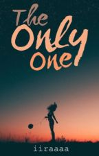 The Only One by iiraaaa