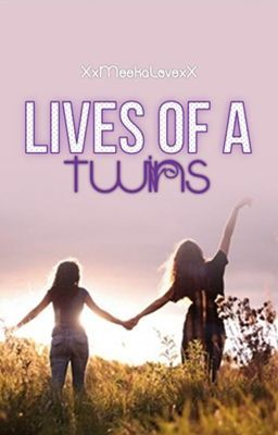 Lives Of A Twin [EDITING/ON HOLD/Lack Of Intrest]