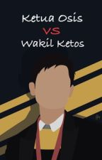 Ketua Osis VS Wakil Ketos by littlechocovanilla