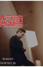 After Hours (A Robert Downey Jr fanfic)  by sophie689