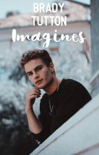 BRADY TUTTON Imagines by Justbehappylovelife