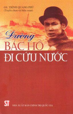 Đọc truyện Đường Bác Hồ đi cứu nước - GS Trình Quang Phú (Tuyển chọn và biên soạn)