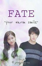 Fate; Your warm smile ▶Jaehyun,Chaeyeon by jungjung-ie