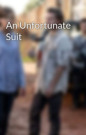 An Unfortunate Suit by PaulLansford