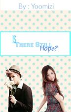 Is there still hope? (exo Sehun fanfic) by Yoomizi