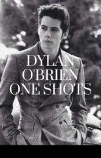 DYLAN O'BRIEN ONE SHOTS  by thenameislaraa