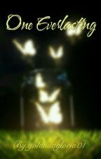 One Everlasting by yolandagloria01