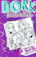 Dork Diaries: Tale from a Not-So Happy Drama Queen (Canceled) by Celestial_Star