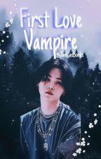 First Love Vampire♡ (Suga FF) by JanCasBooks