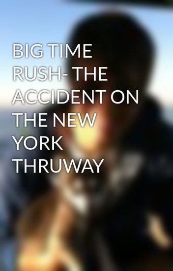 BIG TIME RUSH- THE ACCIDENT ON THE NEW YORK THRUWAY - Patty
