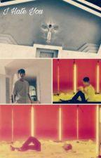 I Hate You by MingyuShua