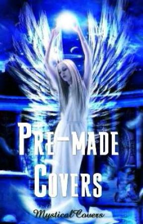 Pre-made Covers by MysticalCovers