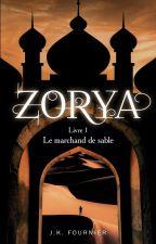 Zoria T. 1  Le marchand de sable (en réécriture) by littlemoon10