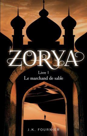 Zoria T. 1  Le marchand de sable (en réécriture) #wattys2018 by littlemoon10