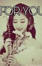 For You (Jung Yein X Jeon Jungkook) by TheLoverStar