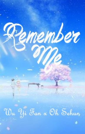 Remember Me by WuXun3