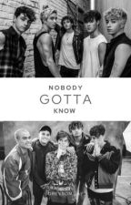 Nobody Gotta Know || Zach Herron by alohaxsherlyn