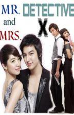 MR. and MRS. DETECTIVE X by JMDelaMara
