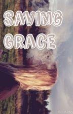 Saving Grace by shannonmonahan