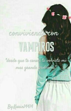 Conviviendo Con Vampiros  by Karin14414