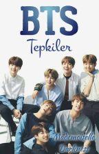 BTS Tepkiler by MademoiselleDarkness