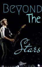Beyond the Stars (Niall Horan Romance) by beyondthebands