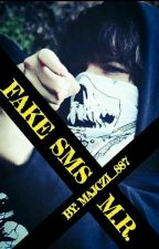Fake sms / M.R  [ ZAKOŃCZONE ] by Majczi_887