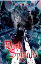 Dark Spirals {Slow updates} by Surryeon