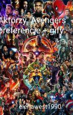 """Aktorzy """"Avengers"""" - preferencje + gify by elenawest1990"""