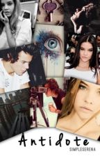 Antidote {Harry Styles Fan fiction} by SimpleSerena