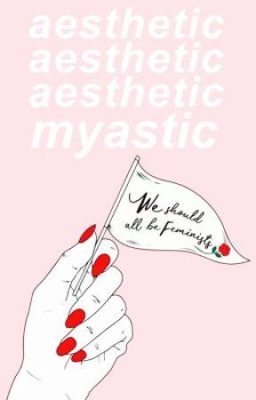 aesthetic by myastic