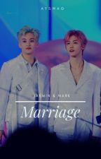 Marriage ;Markmin by ayswag