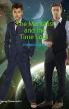 The Mentalist and the Time Lord: PSEUDOSCIENCE by SnowyTheMentalist