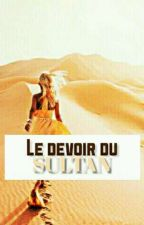 Le Devoir du Sultan by katy53