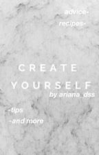 Create yourself. by ariana_dss