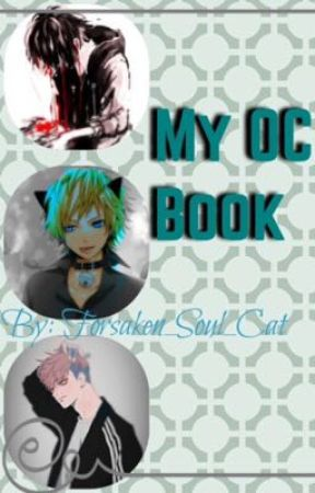 My OC Book! by Forsaken_Soul_Cat