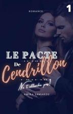 Le Pacte De Cendrillon  by Mademoiselle_Mia