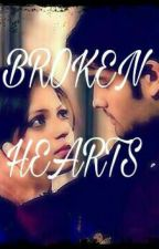 BROKEN HEARTS (COMPLETED) by RomanticCrap
