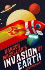 Danger Magellan's Invasion of Earth by epichorn31