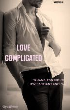 """Love complicated  """"Quand ton coeur m'appartient enfin..."""" (IIL ? Ryan x Lisa) by Adeloshe"""